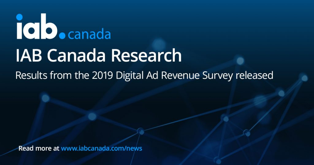 IAB Canada Research - Results from the 2019 Digital Ad Revenue Survey released